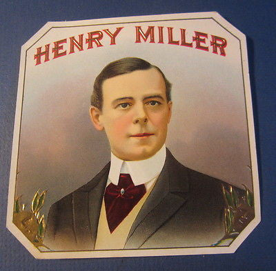 Original Old Antique - HENRY MILLER - Outer CIGAR LABEL