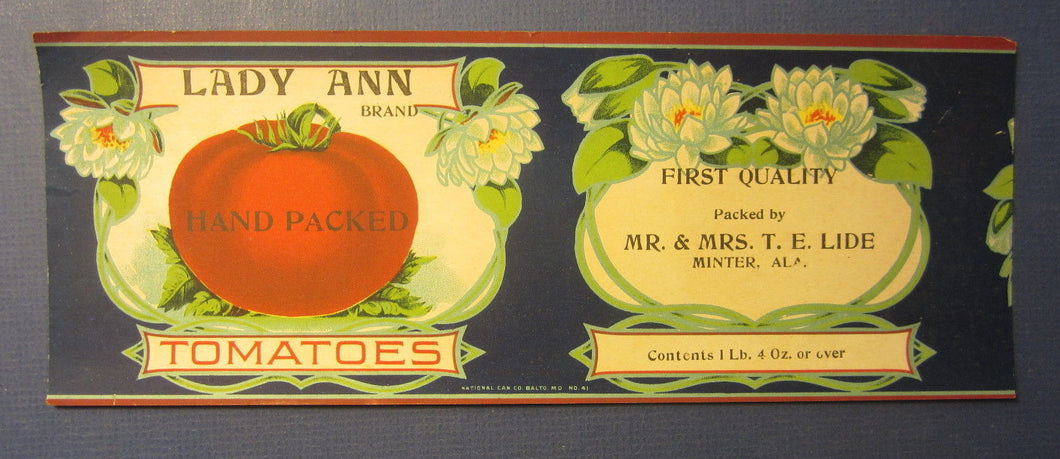 Old Vintage c.1910's LADY ANN Tomatoes CAN LABEL - T.E. LIDE - Minter ALABAMA