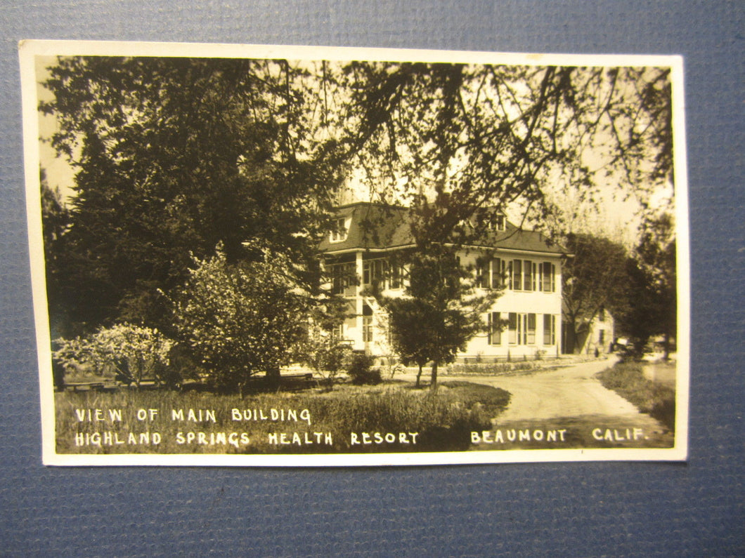 Old c.1920's - BEAUMONT CA. Highland Springs Health Resort - RPPC Photo POSTCARD