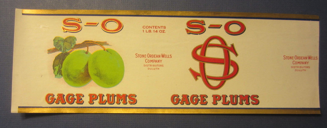 Old Vintage 1922 - S-O Gage Plums - CAN LABEL - Stone-Ordean-Wells Duluth MINN