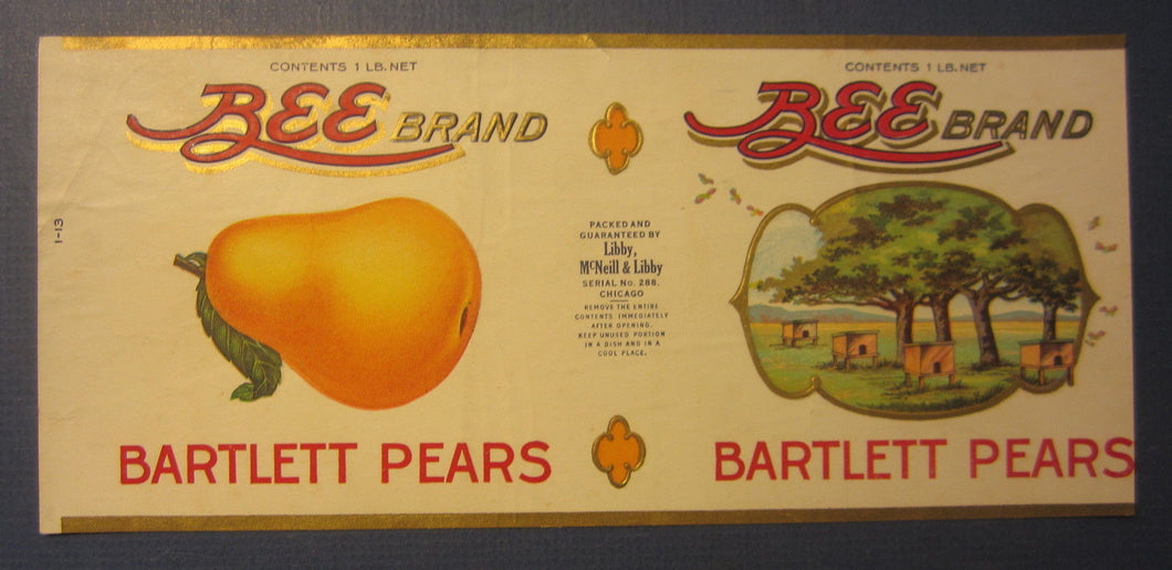 Old Vintage 1910's - BEE BRAND Pears - CAN LABEL - Libby McNeill & Libby CHICAGO