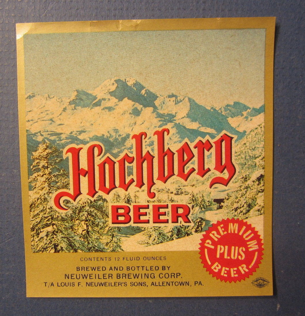 Old Vintage - HOCHBERG BEER - LABEL - Neuweiler Brewing Co. - Allentown PA.