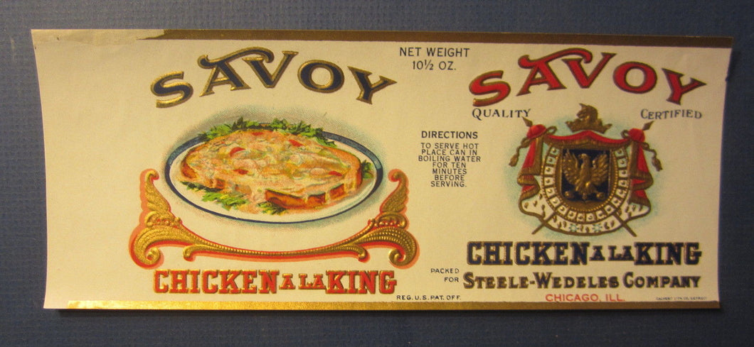 Old 1927 Savoy CHICKEN  A LA KING Can Label - Steele-Wedeles Co. - CALVERT LITHO