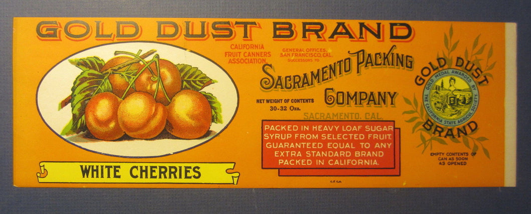 Old c.1910's - GOLD DUST White Cherries - Can Label - Sacramento Packing Co. CA.