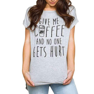 GIVE ME COFFEE T-Shirt for Women