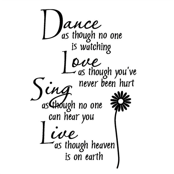 Dance As Though No One is Watching with Flower Removable Wall Stickers