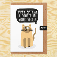 Pooped In Your Shoes Birthday Card