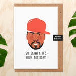Go Shawty Birthday Card