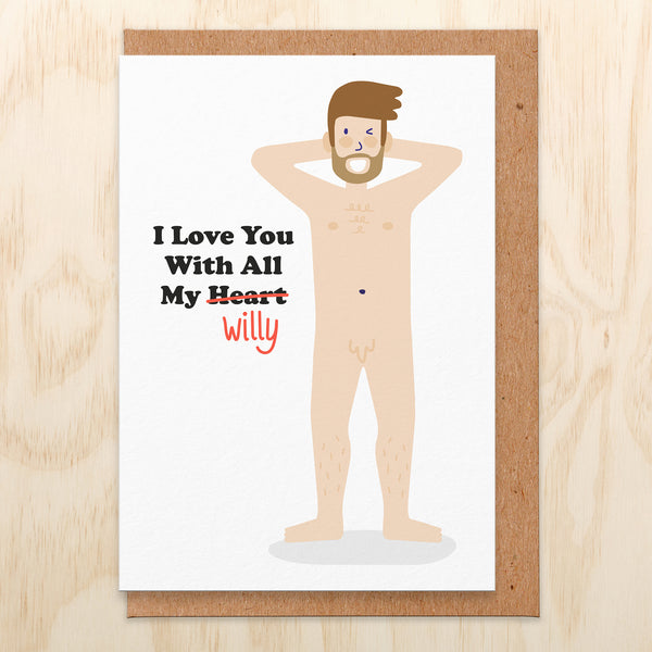 All My Heart (Willy) Valentines Card
