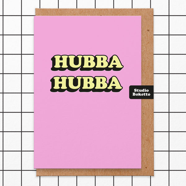 Hubba Hubba (3D Emboss Print) Valentines Card