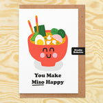 You Make Miso Happy Valentines Card
