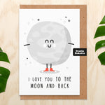 I Love You To The Moon And Back Valentines Card