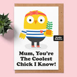 Coolest Chick Mothers Day Card