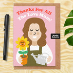 Thanks For All The Love Mum (Sunflower) Mothers Day Card