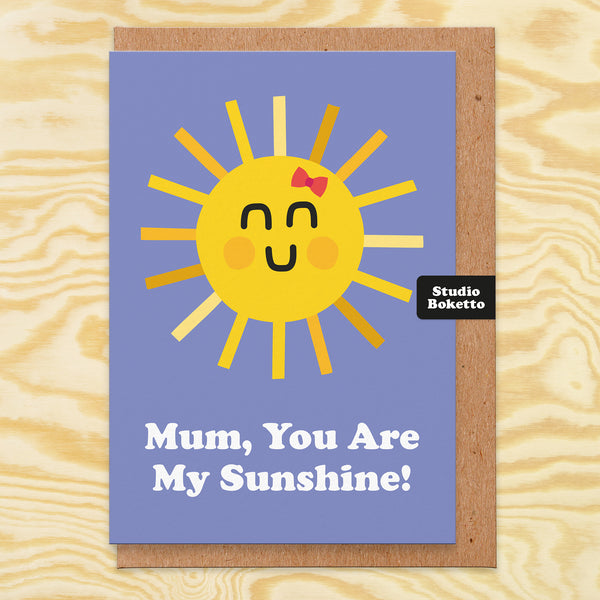 My Sunshine Mothers Day Card