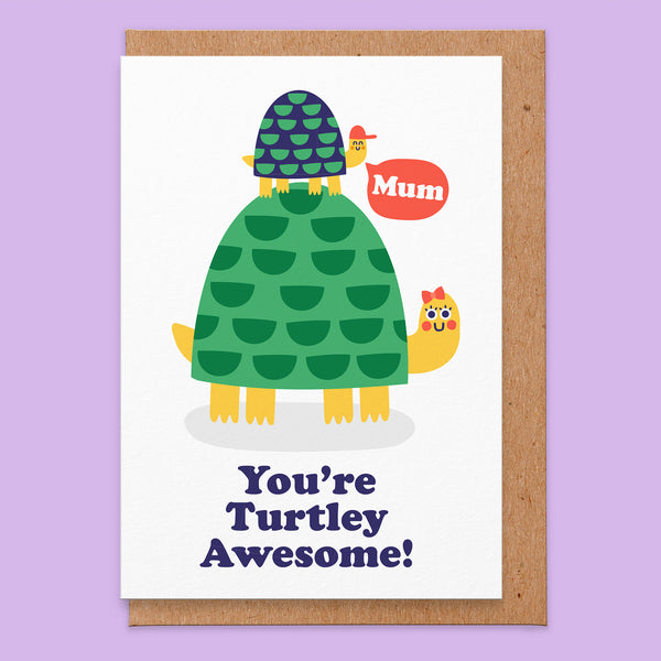 Turtley Awesome Mothers Day Card