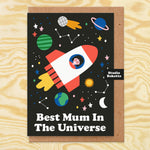 Best Mum In The Universe Mothers Day Card