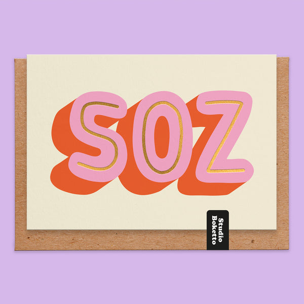 SOZ Gold Foil Print Sorry Card