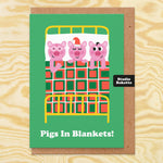 Pigs In Blankets Christmas Card