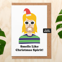 Smells Like Christmas Spirit (Kurt Cobain) Christmas Card