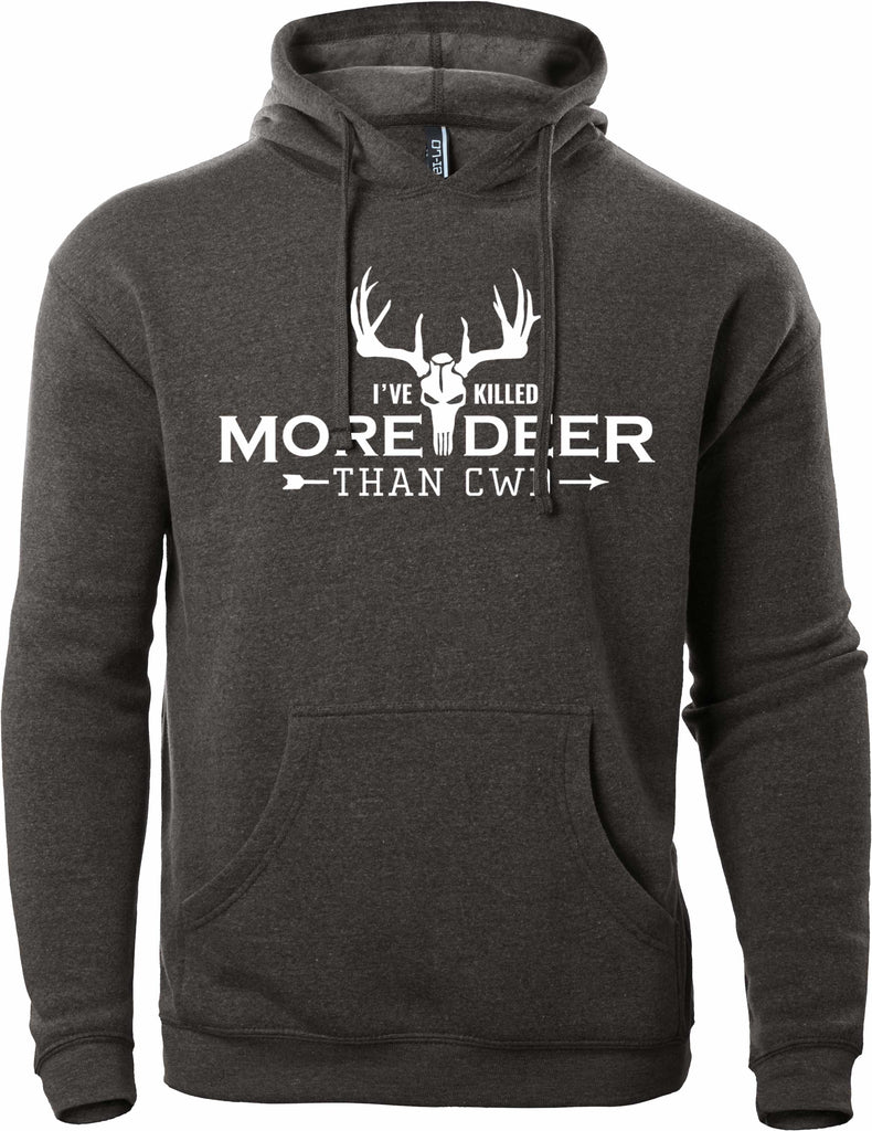 I've Killed More Deer Than CWD Hoodie