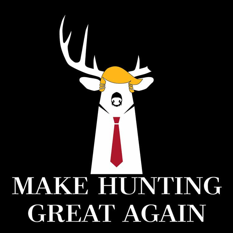 Make Hunting Great Again