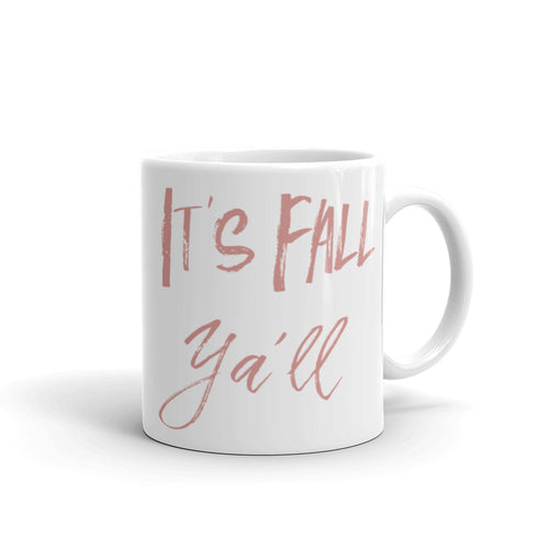 It's Fall Ya'll- Mug
