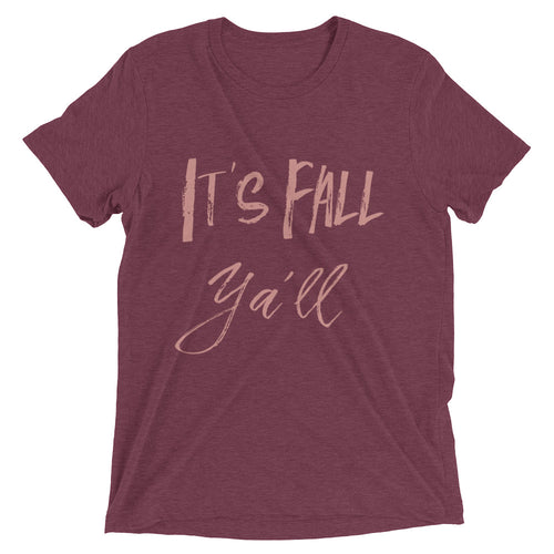 It's Fall Ya'll- Tee