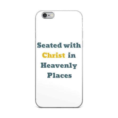 Seated with Christ in Heavenly Places- iPhone Case