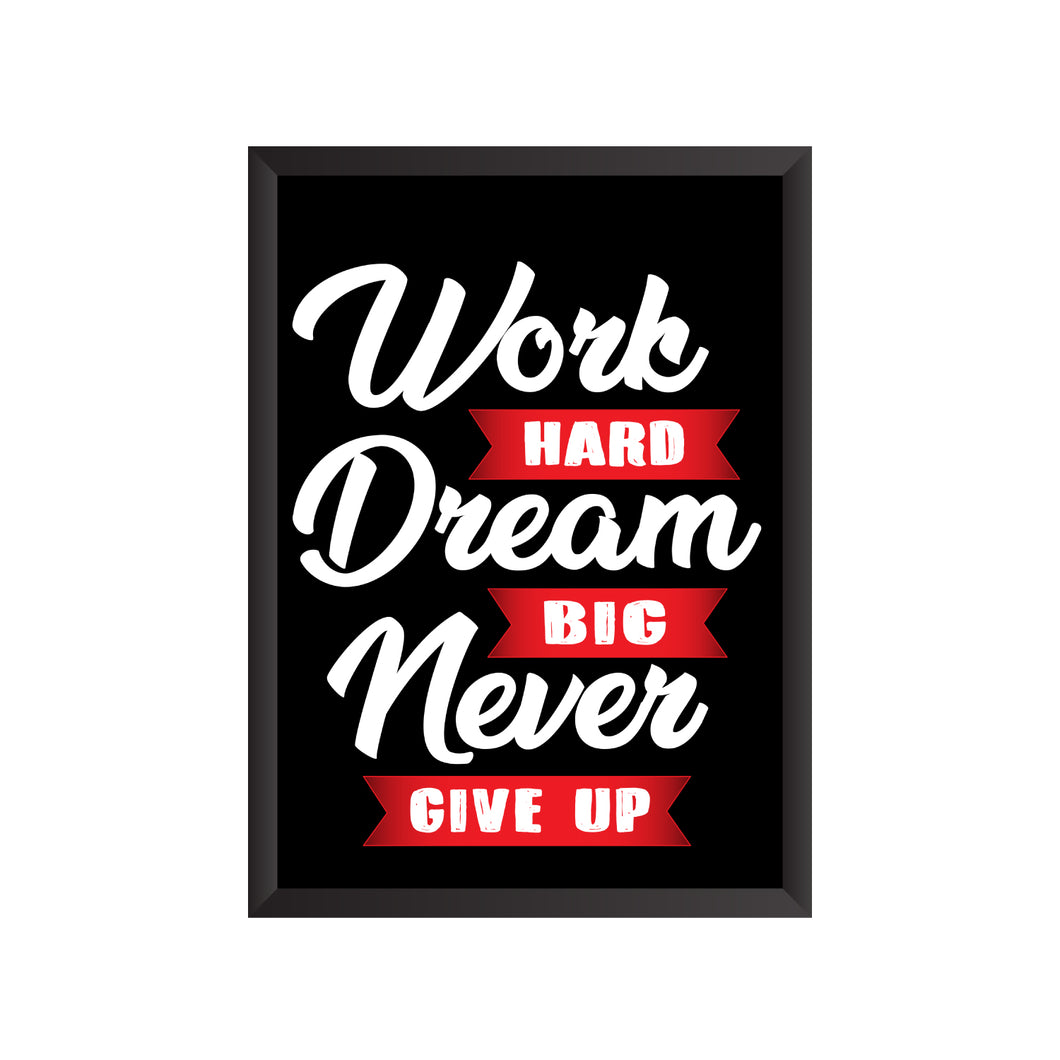 Work Hard Dream Big Wall Frame | PF036