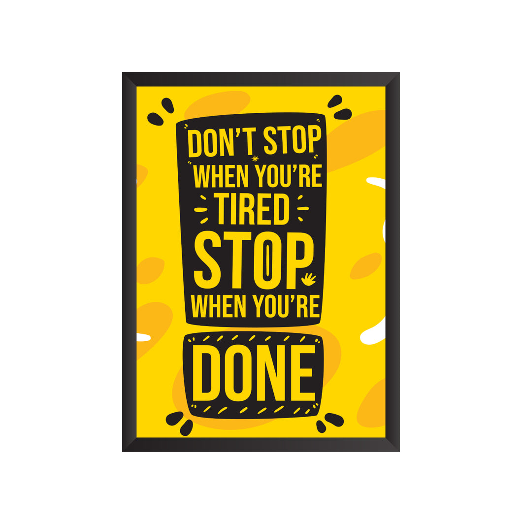 Stop when you are Done Wall Frame | PF034