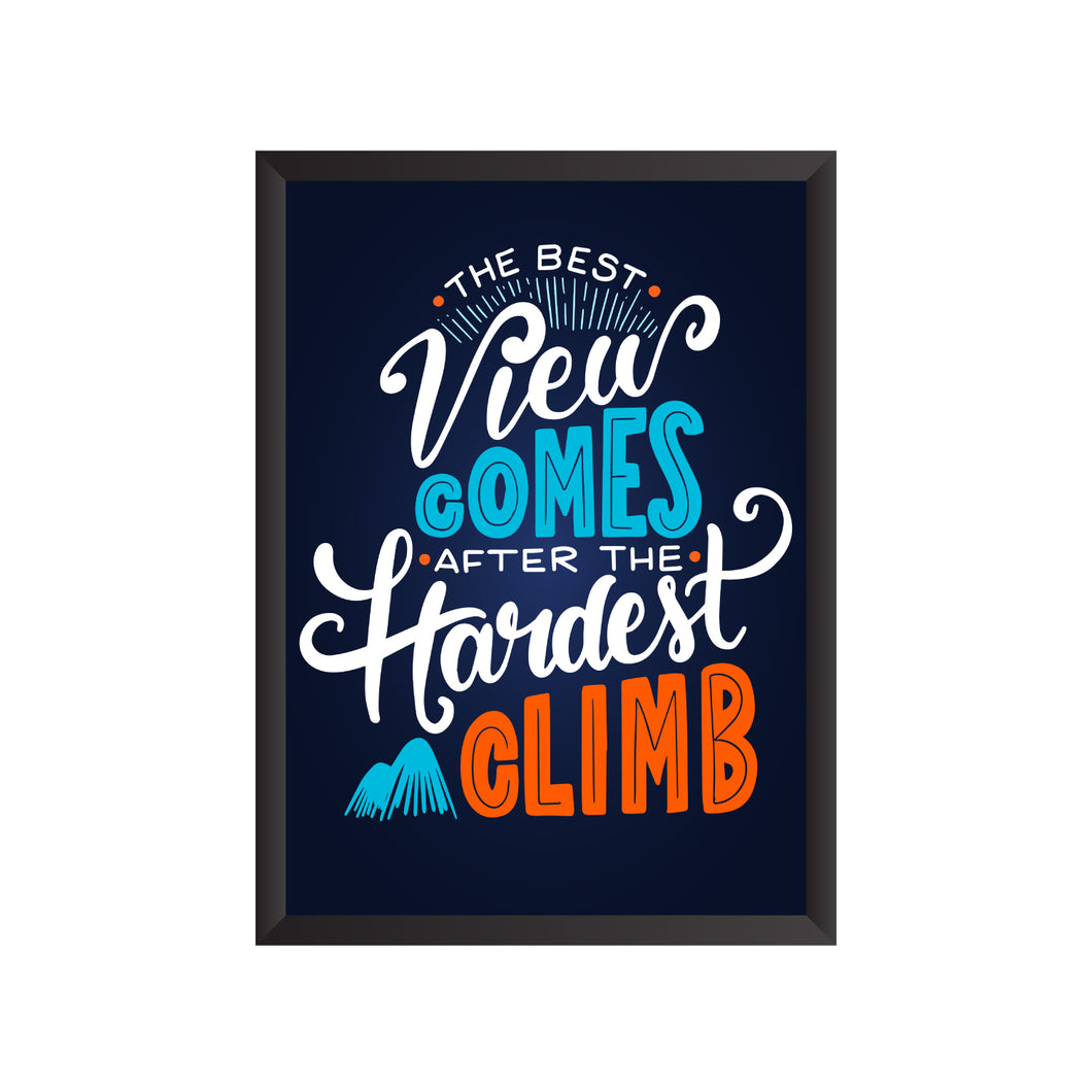 Best View Comes From Hardest Climb Wall Frame | PF045