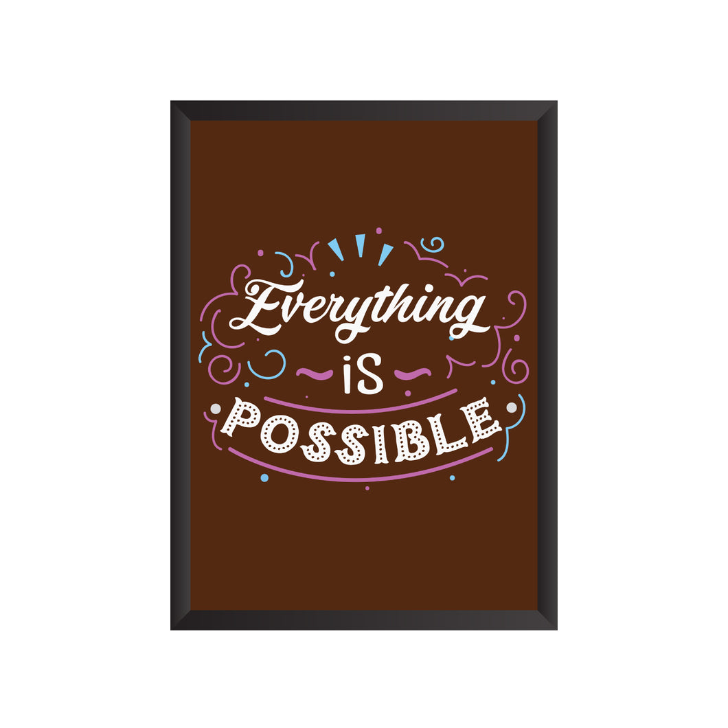 Everything is Possible Wall Frame | PF018