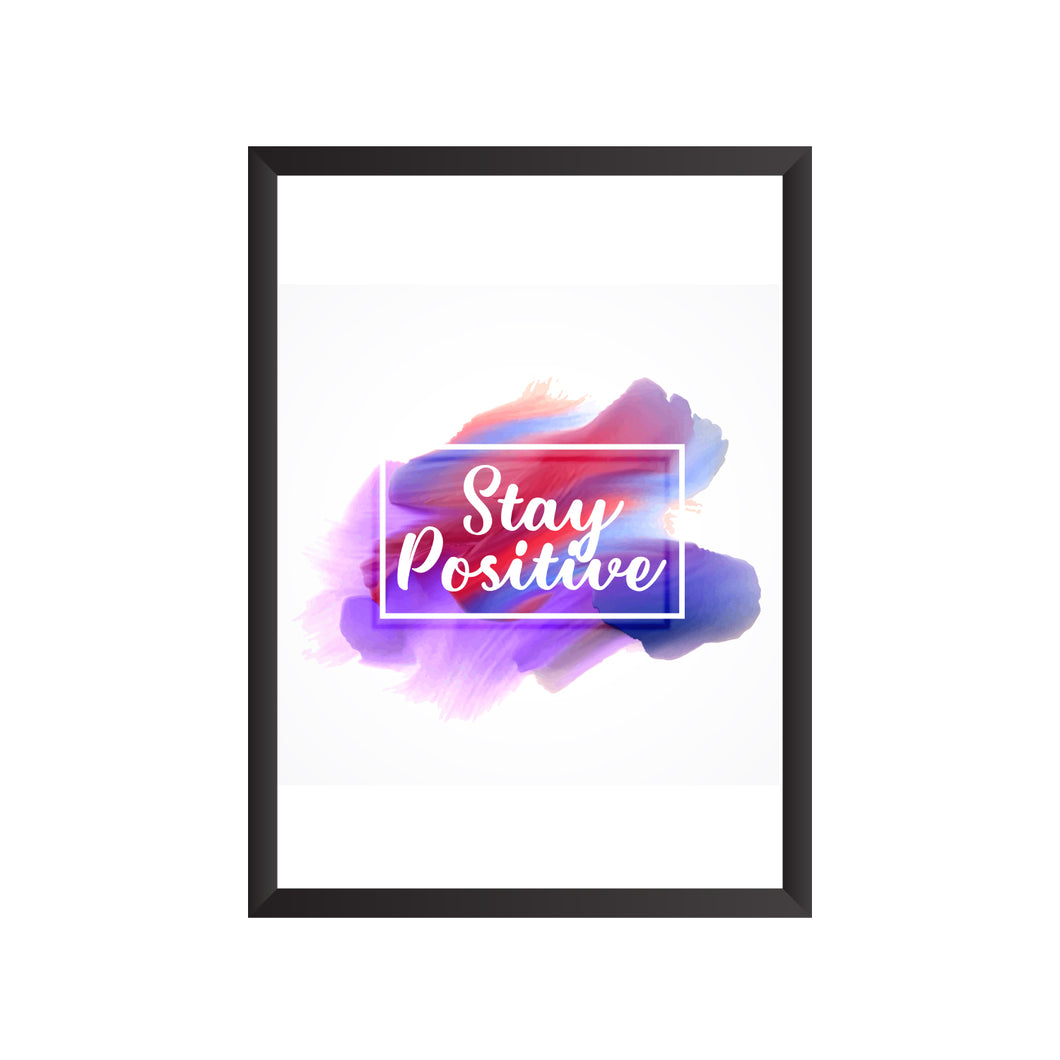 Stay Positive Wall Frame | PF026
