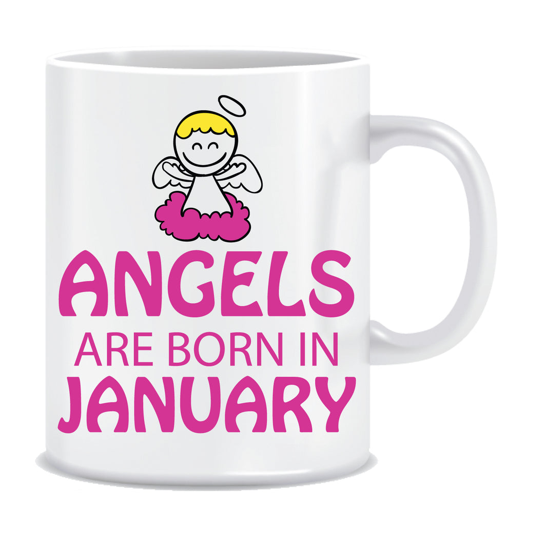 angels are born in January coffee mugs
