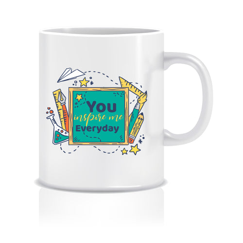 You Inspire Everyday Ceramic Coffee Mug - ed1504