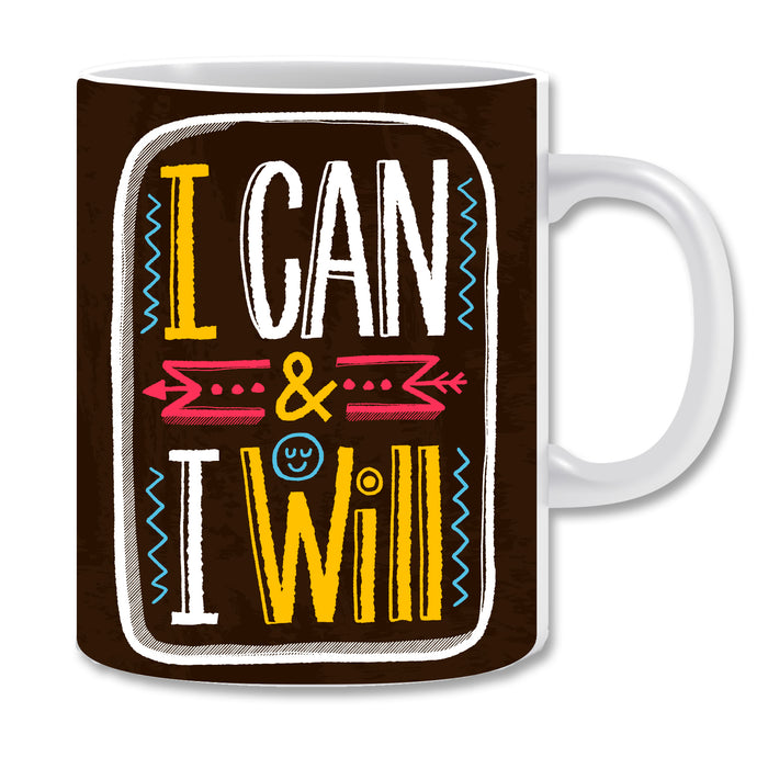 I Can & I Will Ceramic Coffee Mug -  ED1496