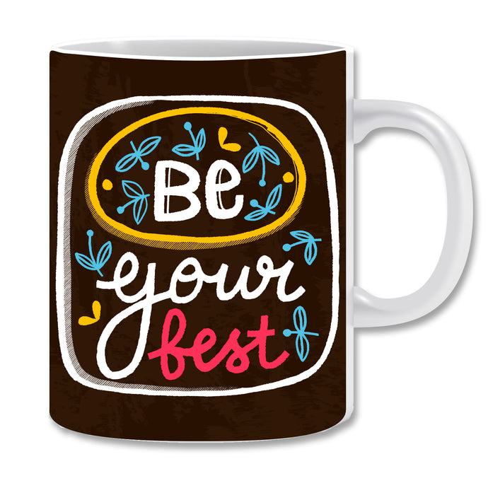 Be Your Best Ceramic Coffee Mug | ED1498