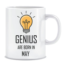 Genius are Born In May Coffee Mug