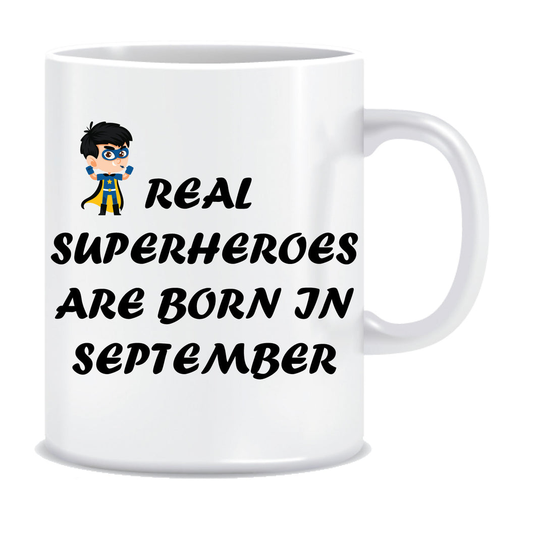 Superheroes are Born In September Coffee Mug