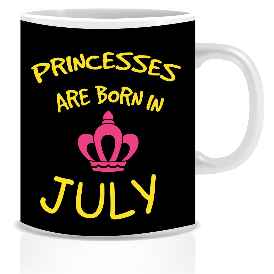 Princesses are Born In July Coffee Mug