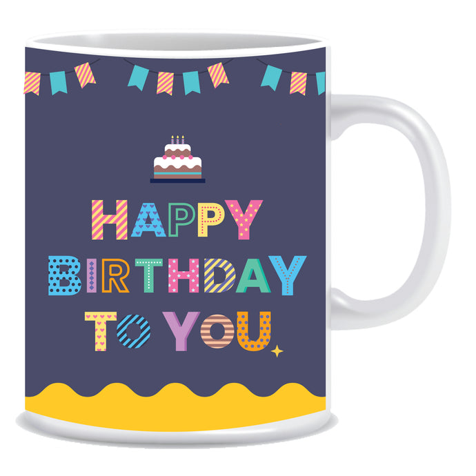 Happy Birthday to You Ceramic Coffee Mug -ED1377