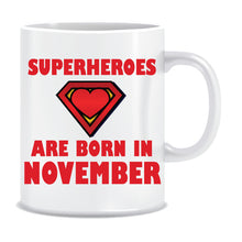 Superheroes are Born In November Coffee Mug