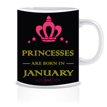 Princesses are Born In January Coffee Mug