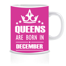 Queens are Born In December Coffee Mug