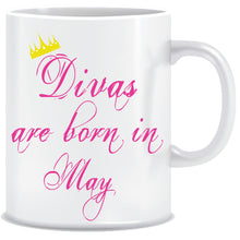 Divas are Born In May Coffee Mug