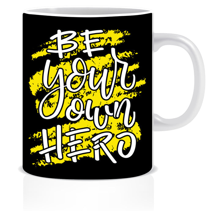 Be Your Own Hero Ceramic Coffee Mug | ED1462