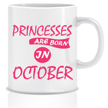 Princesses are Born In October Coffee Mug