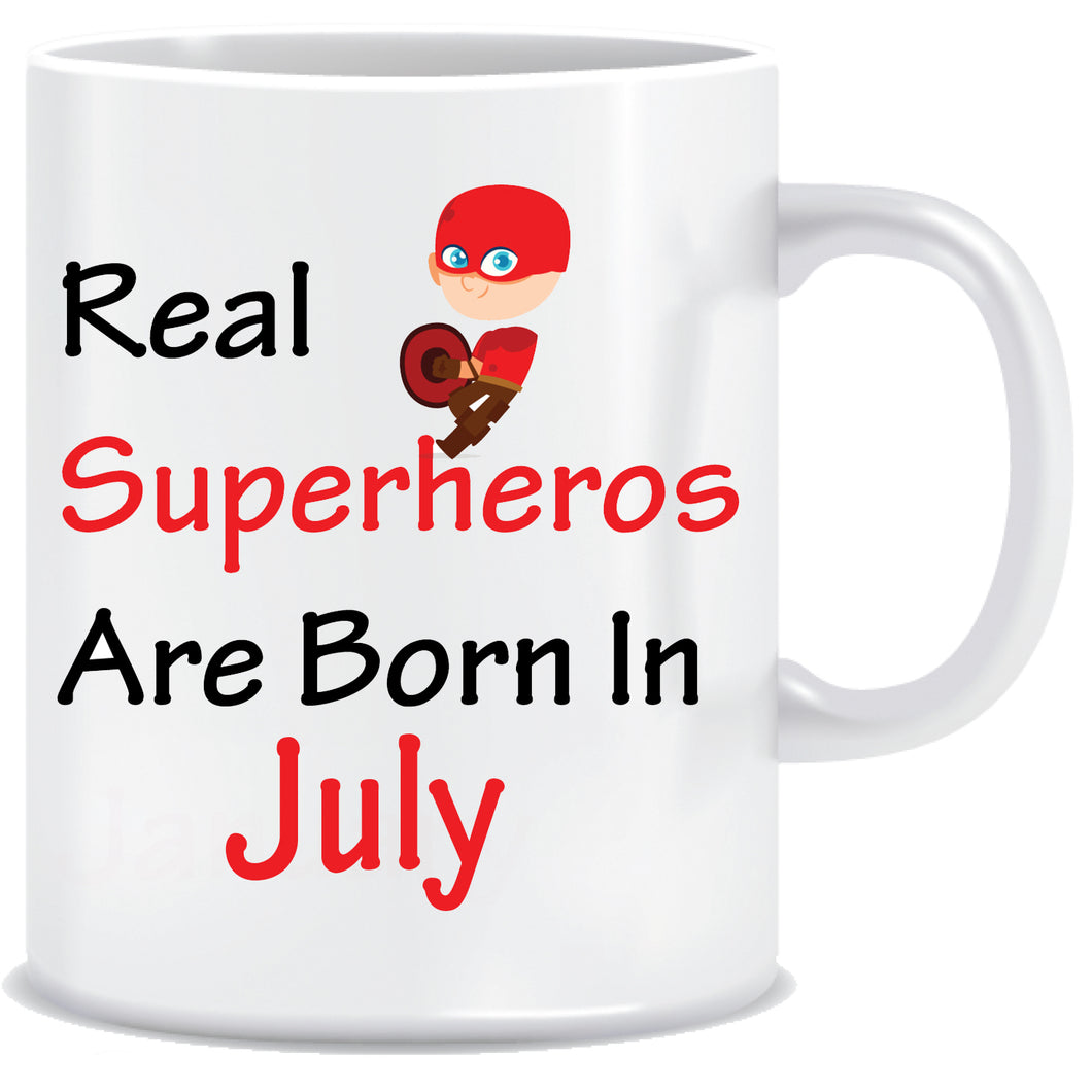 Superheroes are Born In July Coffee Mug