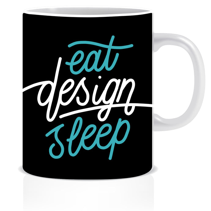 Eat Design Sleep Ceramic Coffee Mug | ED1460